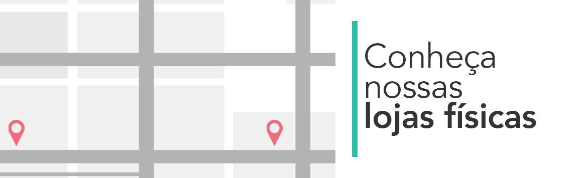 Conheça nossas lojas físicas!